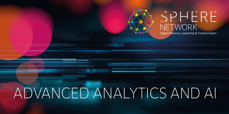Decoding Artificial Intelligence and Analytics | Sphere Network