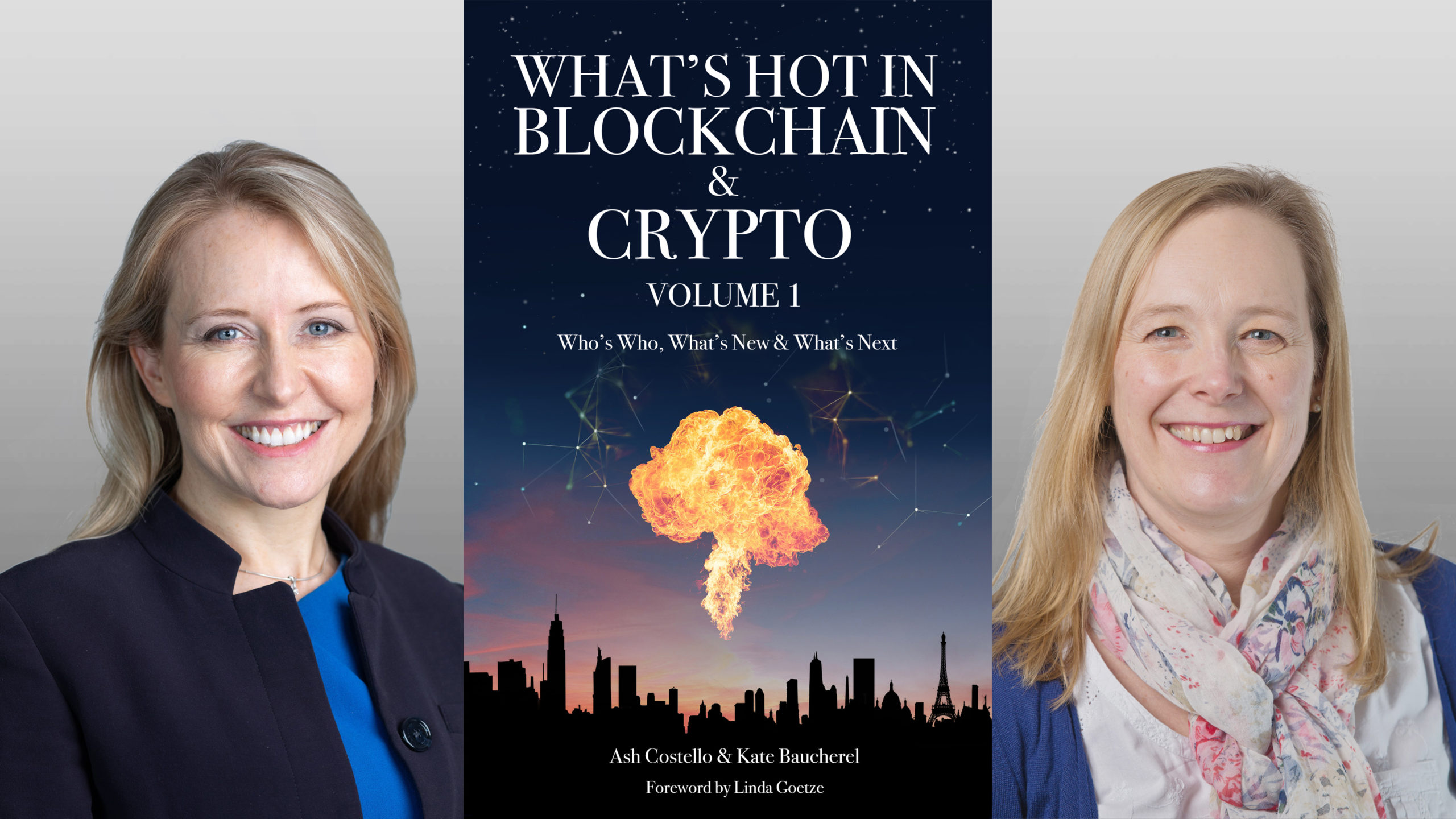 Ash Costello and Kate Baucherel, authors of What's Hot in Blockchain & Crypto